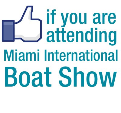 Attend Miami Boat Show By Liking on Facebook